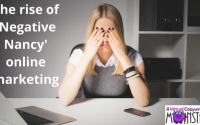 The rise of 'Negative Nancy' online marketing