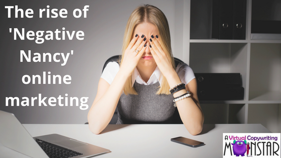 The rise of 'Negative Nancy' online marketing